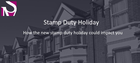 Stamp Duty Holiday How the new stamp duty holiday could impact you